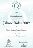 JAKOSC DYPLOM  Quality of the year 2009 to Wezyr Holiday Service in the category of: service, for: organization of outgoing trips to polish tourists. - 2009