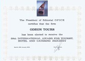 International Tourist, Hotel and Service sector award Best Service Award 28.01.2004 Madrid ODEON Tours